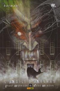 Grant Morrison et Dave MacKean - Batman  : L'asile d'Arkham.
