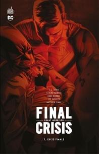Grant Morrison et  Collectif - Final Crisis - Crise finale.