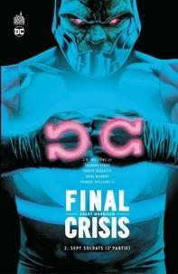 Grant Morrison et  Collectif - Final Crisis - Sept Soldats (2ème partie).