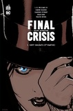 Grant Morrison et J. H. Williams - Final Crisis Tome 1 : Sept soldats (1re partie).