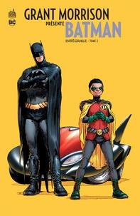Grant Morrison et Tony Daniel - Grant Morrison présente Batman Intégrale Tome 2 : .