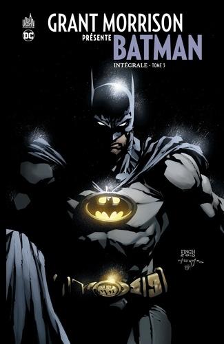 Grant Morrison et Chris Sprouse - Grant Morrison présente Batman Intégrale Tome 3 : .