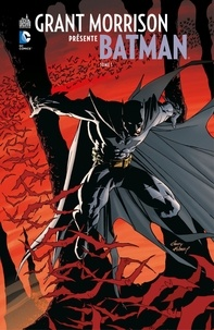 Grant Morrison et Andy Kubert - Grant Morrison présente Batman - Tome 1 - Batman and Son.