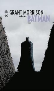 Grant Morrison et Chris Burnham - Grant Morrison présente Batman - Tome 12 - Requiem - Partie 2.