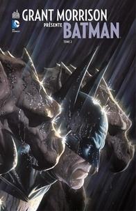 Grant Morrison et J.H. Williams III - Grant Morrison présente Batman - Tome 2 - Le Gant Noir.
