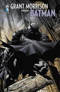 Grant Morrison et Tony Daniel - Grant Morrison présente Batman - Tome 4 - Le Batman, la Mort et le Temps.