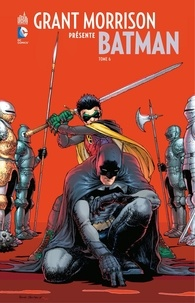 Grant Morrison et Cameron Stewart - Grant Morrison présente Batman - Tome 6 - Batman contre Robin.