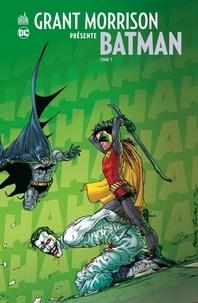 Grant Morrison et Frazer Irving - Grant Morrison présente Batman - Tome 7 - Que meurent Batman et Robin.