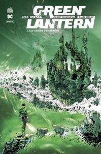 Grant Morrison et Liam Sharp - Hal Jordan : Green Lantern Tome 2 : Les sables d'émeraude.