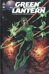 Grant Morrison et Liam Sharp - Hal Jordan : Green Lantern Tome 3 : Attaque sur le secteur général.
