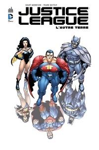 Grant Morrison et Franck Quitely - Justice League - L'autre Terre - Intégrale.