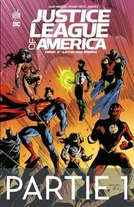 Grant Morrison et Mark Millar - Justice League of America - La fin des temps - 1ère partie.