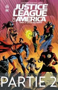 Grant Morrison et Mark Millar - Justice League of America - La fin des temps - 2ème partie.