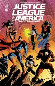 Grant Morrison et Mark Millar - Justice League of America - Tome 2 - La fin des temps.