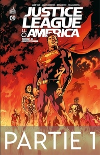 Grant Morrison et Mark Waid - Justice League of America - Tome 6 - Ascension - 1ère partie.