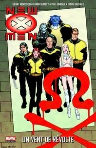 Grant Morrison et Frank Quitely - New X-Men Tome 3 : Un vent de révolte.