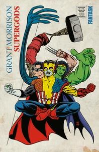 Grant Morrison - Supergods - Ce que les justiciers masqués, les mutants miraculeux et un dieu solaire de Smallville peuvent nous apprendre de la condition humaine.
