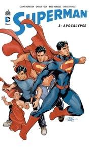 Grant Morrison et Sholly Fisch - Superman Tome 3 : Apocalypse.