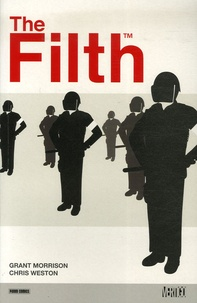 Grant Morrison et Chris Weston - The Filth.