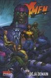 Grant Morrison et Chuck Austen - X-Men Tome 4 : Déjà demain.