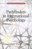 Grant Rich et Uwe-P Gielen - Pathfinders in International Psychology.