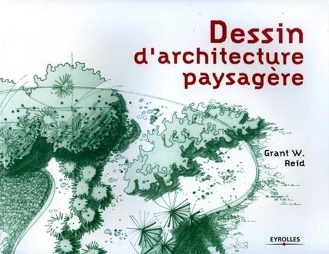 Grant-W Reid - Dessin d'architecture paysagère.