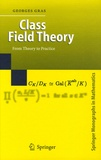 Gras - Class Field Theory - From Theory to Practice.