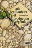 Gras - Sols caillouteux et production végétale.