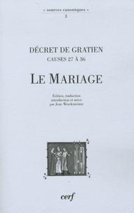 Gratien - Le Mariage - Décret de Gratien (causes 27 à 36).