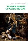 Grazia Ceschi et Arnaud Pictet - Imagerie mentale et psychothérapie.