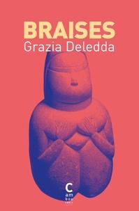 Grazia Deledda - Braises.