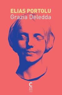 Grazia Deledda - Elias Portolu.
