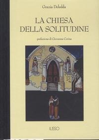 Grazia Deledda - La chiesa della solitudine.