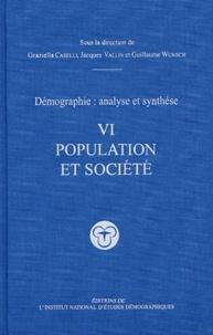 Graziella Caselli et Jacques Vallin - Démographie, analyse et synthèse - Volume 6, Populations et sociétés.