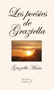 Graziella Masia - Les poésies de Graziella.