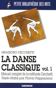 Rhonealpesinfo.fr La danse classique - Tome 1, Manuel complet de la méthode Cecchetti Image