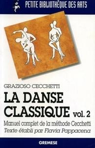 La danse classique - Tome 2, Manuel complet de la méthode Cecchetti.pdf