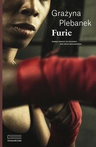 Télécharger un livre pour allumer ipad Furie par Grazyna Plebanek in French