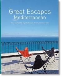 Angelika Taschen - Great Escapes Mediterranean - Ju.