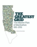 Greatest Grid - Museum of the City of New York  - The Master Plan of New York.