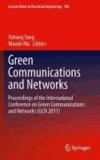 Chenguang Yang - Green Communications and Networks - Proceedings of the International Conference on Green Communications and Networks (GCN 2011).