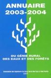 GREF - Annuaire 2003-2004 du Génie Rural et des Eaux et des Forêts.