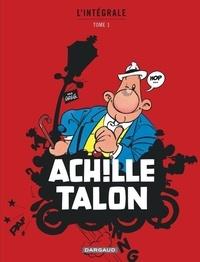 Greg - Achille Talon l'Intégrale Tome 1 : .