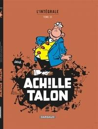 Greg - Achille Talon l'Intégrale Tome 10 : .