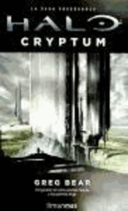 Greg Bear - Halo : cryptum.