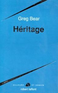 Greg Bear - Héritage.