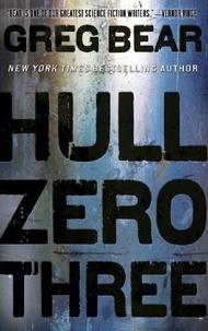 Greg Bear - Hull Zero Three.