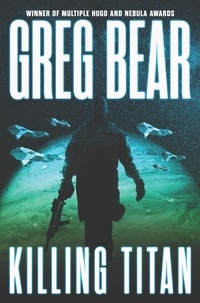Greg Bear - Killing Titan.