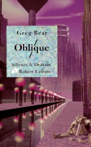 Greg Bear - Oblique.