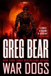 Greg Bear - War Dogs.